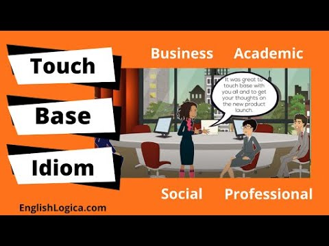 Touch Base With - Idiom