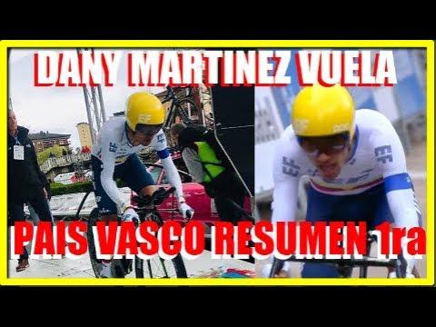 DANIEL Martinez TIEMPAZO y SEGUNDO en PAIS VASCO Resumen 1 Etapa GAVIRIA y HODEG a PARIS ROUBAIX