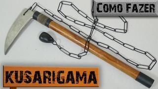Como Fazer uma Kusarigama - Arma Medieval Japonesa