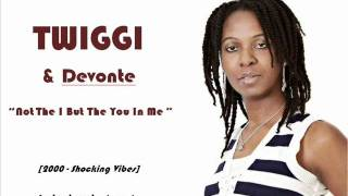 Twiggi & Devonte - Not The I But The You In Me