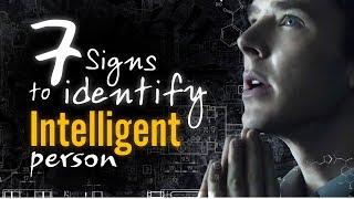 7 Ways to Identify Intelligent People