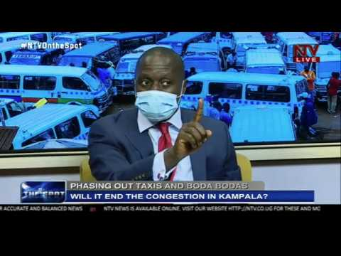 Will phasing out taxis and bodas reduce congestion in Kampala? | ON THE SPOT
