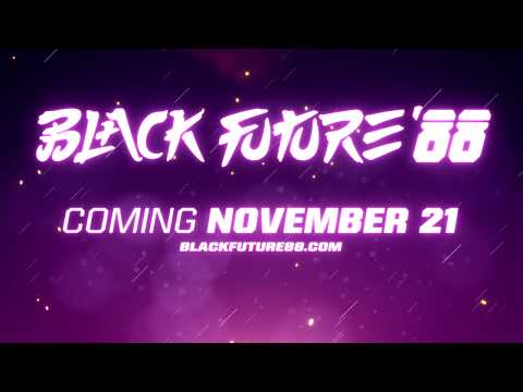 Black Future '88 - Release Date Announcement Trailer thumbnail