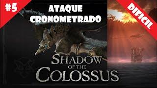 Coloso #5 (DIFICIL) - Ataque Cronometrado - Shadow of the Colossus (HD)