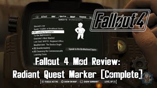 Fallout 4 Radiant Quest Marker Complete Mod Review