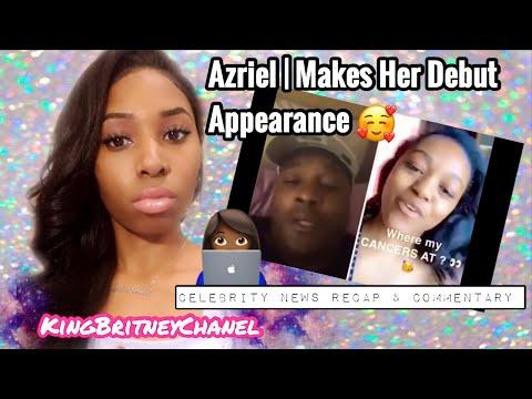 Azriel | Makes Her Debut Appearance/Celebrity News Recap & Commentary...Let's Talk DJ Also