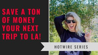 How To Have A Luxury Vacation In Los Angeles On A Budget!