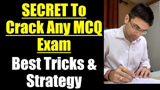 Secret To Crack Any MCQ Exam || Best Tricks & Strategy To Attempt MCQ Question Paper