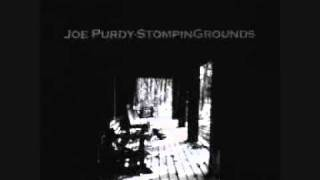 Joe Purdy - Just Another Old Love Song
