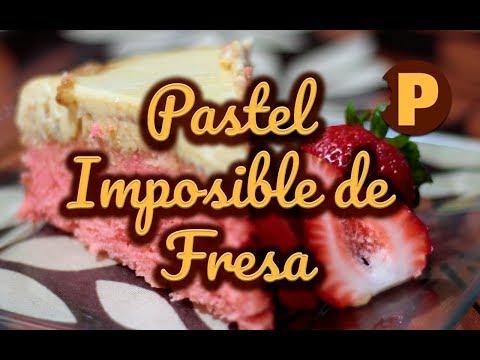 Vídeo Pastel Imposible de Fresa