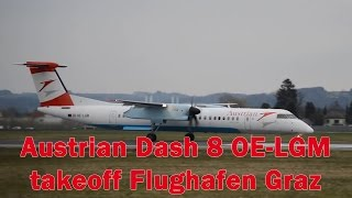 preview picture of video 'Austrian OS245 Dash 8 takeoff Flughafen Graz | OE-LGM'