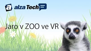 Jaro v ZOO ve VR! (360 VR video) - AlzaTech #303