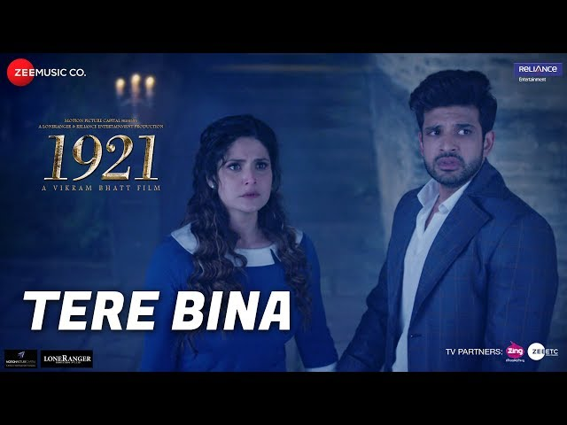Tere Bina Video Song HD | 1921 Movie Songs HD | Zareen Khan, Karan |Arijit Singh