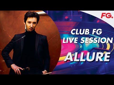 ALLURE LIVE   CLUB FG   DJ MIX   OBSESSION EP