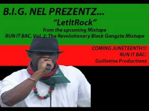 LetItRock - B.I.G. Nel