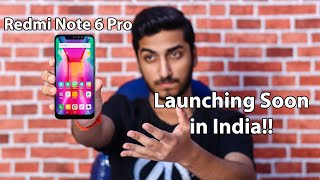 Redmi Note 6 Pro Launch Confirmed in India?? Price, Specifications!!
