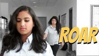 ROAR by Katy Perry (Bullying story)
