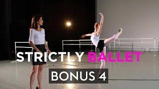 Classical vs. Modern Ballet Technique | Strictly Ballet 2 BONUS
