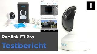 Reolink E1 Pro im Test - 4 Megapixel WLAN-Kamera mit Motor(1)