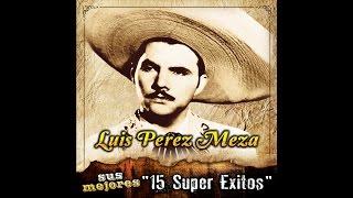 Luis Perez Meza - La Anselma