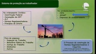 Trabalho - Normas regulamentadoras de saúde e segurança do trabalho - 15/08/2019 09:00