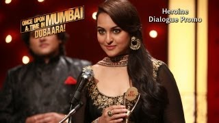 Heroine - Dialogue Promo - Once Upon Ay Time In Mumbai Dobaara