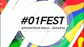 Kemeriahan dan Keseruan Acara #01Fest di Epicentrum Walk Jakarta