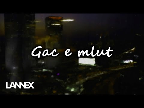 Lannex - Gac e mlut