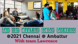 #Vestige Home meeting @ Chennai, Ambattur, 1st home meet arranged by Komala Valli #UCD Shariff Team