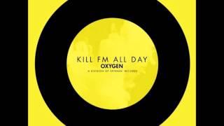 Kill FM - All Day (Extended Mix)