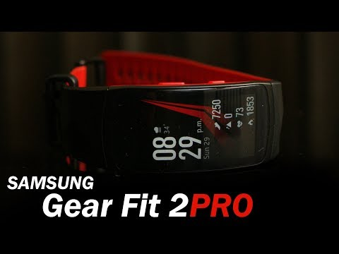 Samsung Gear Fit2 Pro review - premium Smartband for Rs. 14,000 (approx)