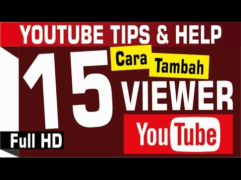 Video 15 Cara Bikin Channel Youtube Kamu Sukses (Cara Menambah Subscriber dan Viewer Youtube) 1080p HD