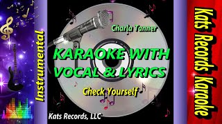 Check Yourself Karaoke Video With Lyric & Vocal