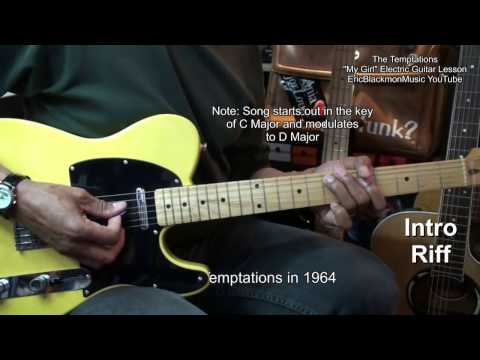 How To Play MY GIRL The Temptations Motown Electric Guitar Lesson EricBlackmonMusicHD
