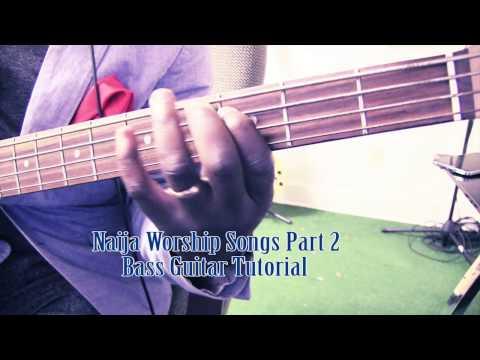 Download Naija Worship Songs Bass Guitar Tutorial By David Oke AGS [Part 2] HD Mp4 3GP Video and MP3