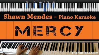 Shawn Mendes  Mercy  Piano Karaoke / Sing Along / Cover With Lyrics