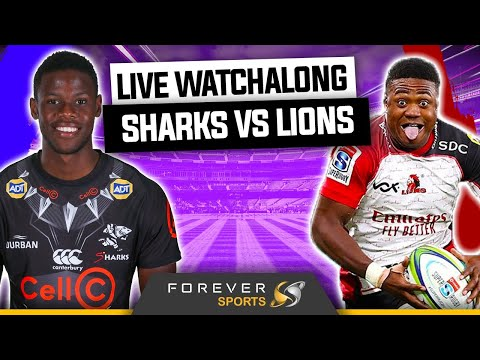 SHARKS VS LIONS LIVE! | Rainbow Cup SA Watchalong | Forever Rugby