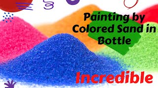Painting by colored sand in a glass bottle.. Awsome! - Video Youtube
