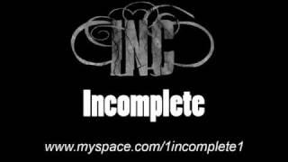 Incomplete - Schlussstrich
