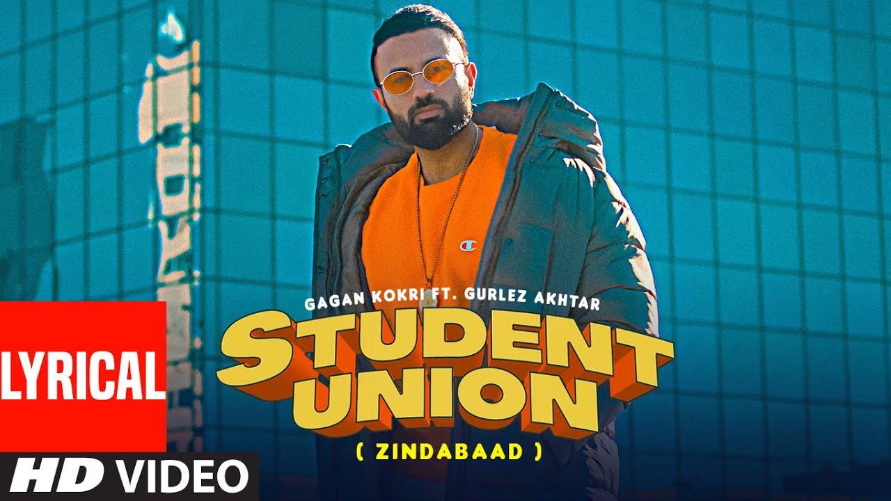 Student Union (Lyrical Song) Gagan Kokri, Gurlej Akhtar | Ikwinder Sahota | Latest Punjabi Song 2021| Gagan Kokri, Gurlej Akhtar Lyrics