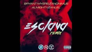 Bryant Myers Ft. Anonimus, Almighty Y Anuel Aa - Esclava