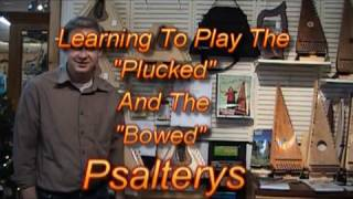 Learning to Pluck The  Bowed Psaltery
