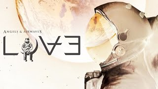 Angels & Airwaves - Shove (LOVE Part III Version)