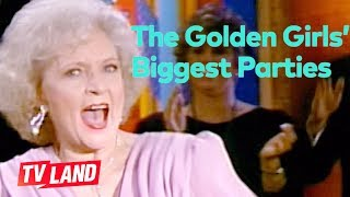 The Golden Girls' Biggest Parties (Compilation)   TV Land