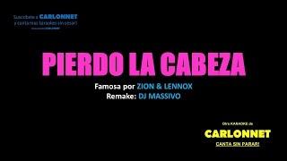 Pierdo la cabeza - Zion & Lennox (Karaoke)