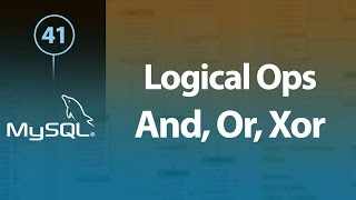 MySQL And, Or, Xor, Not