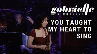 Gabrielle Stravelli You Taught My Heart to Sing