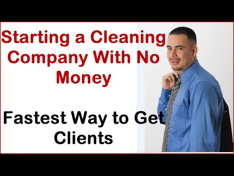 Starting a Cleaning Company | Quick Way to Get Clients If You Are New
