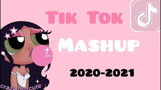 Tik Tok Mashup 2020 - 2021