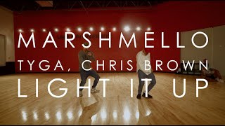 Marshmello, Tyga, Chris Brown    Light It Up | @mikeperezmedia @mdperez88 Choreography